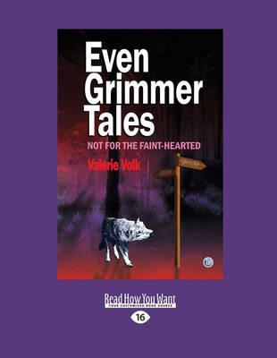 Even Grimmer Tales (Paperback)