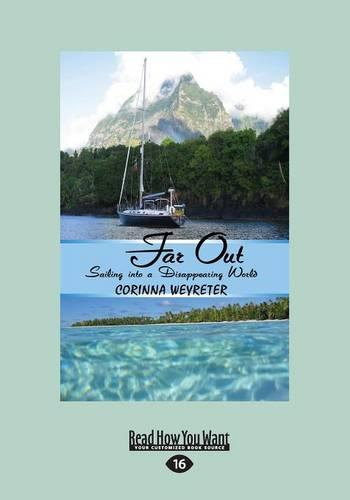 Far Out: Sailing into a Disappearing World (Paperback)