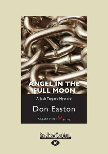 Angel in the Full Moon: A Jack Taggart Mystery (Paperback)