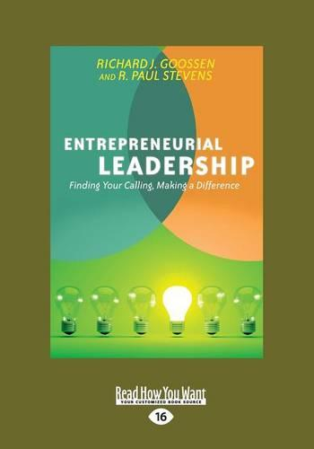 Entrepreneurial Leadership: Finding Your Calling, Making a Difference (Paperback)