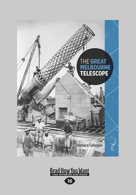 The Great Melbourne Telescope (Paperback)