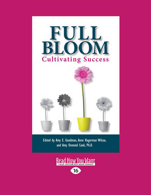 Full Bloom: Cultivating Success (Paperback)