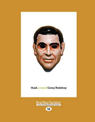Husk: A Novel (Paperback)