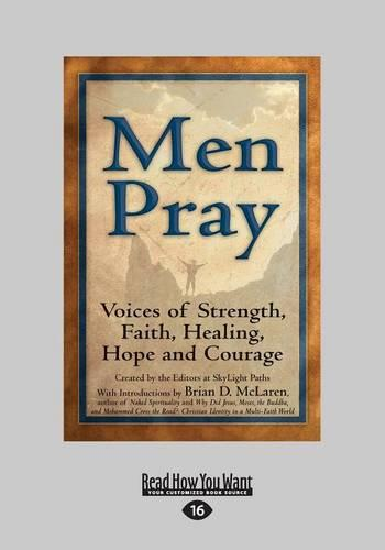 Men Pray: Voices of Strength, Faith, Healing, Hope and Courage (Paperback)