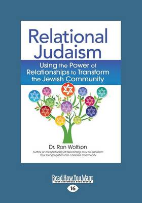 Relational Judaism: Using the Power of Relationships to Transform the Jewish Community (Paperback)