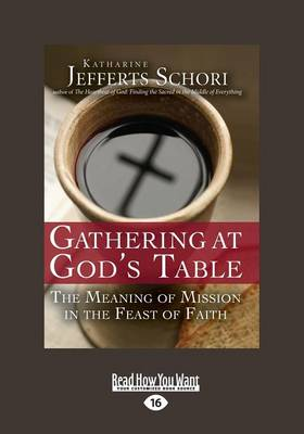 Gathering at God's Table: The Meaning of Mission in the Feast of Faith (Paperback)