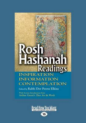 Rosh Hashanah Readings: Inspiration, Information and Contemplation (Paperback)