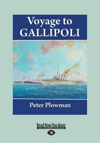 Voyage to Gallipoli (Paperback)