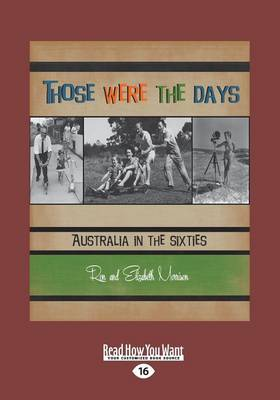 Those were the Days: Australia in the Sixties (Paperback)