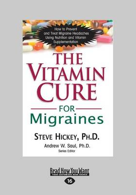 The Vitamin Cure for Migraines (Paperback)