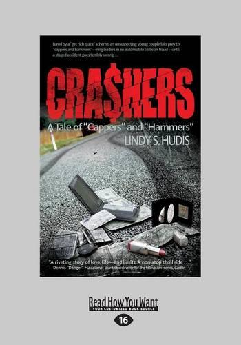 """Crashers: A Tale of """"Cappers"""" and """"Hammers"""" (Paperback)"""