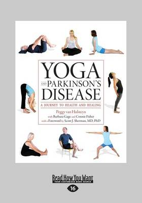 Yoga and Parkinson's Disease:: A Journey to Health and Healing (Paperback)