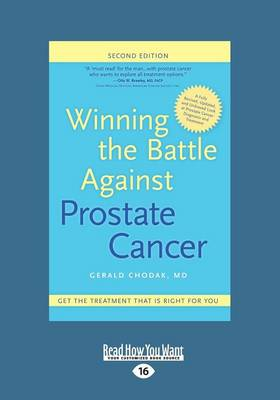 Winning the Battle Against Prostate Cancer: Get the Treatment That's Right for You (Paperback)