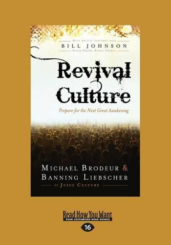 Revival Culture: Prepare for the Next Great Awakening (Paperback)