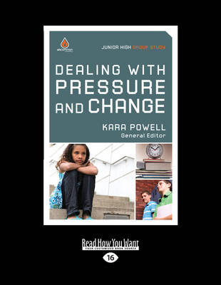 Dealing with Pressure and Change: Junior High Group Study (Paperback)