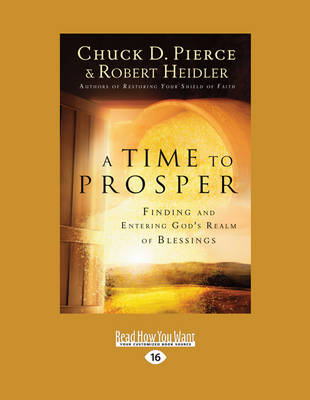 A Time to Prosper: Finding and Entering God's Realm of Blessings (Paperback)