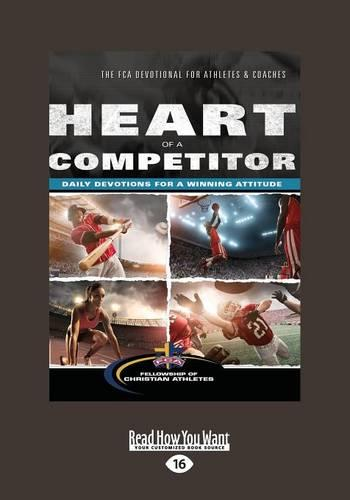 Heart of a Competitor: Daily Devotions for a Winning Attitude (Paperback)