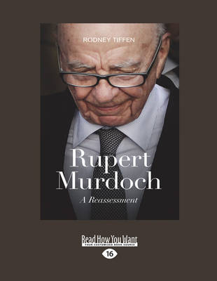 Rupert Murdoch: A Reassessment (Paperback)
