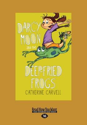 Darcy Moon and the Deep-Fried Frogs (Paperback)