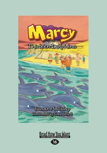 Marcy: Thirteen Dolphins (Paperback)