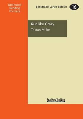 Run Like Crazy (Paperback)