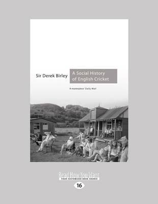 A Social History of English Cricket (Paperback)