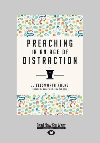 Preaching in an Age of Distraction (Paperback)