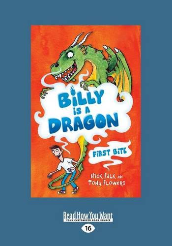 First Bite: Billy is a Dragon: 1 (Paperback)