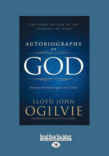 Autobiography of God: The Story of God in the Parables of Jesus (Paperback)