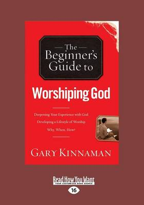 The Beginner's Guide to Worshiping God (Paperback)
