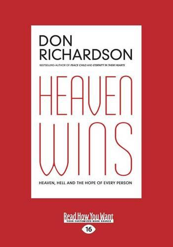 Heaven Wins: Heaven, Hell and the Fate of Every Person (Paperback)