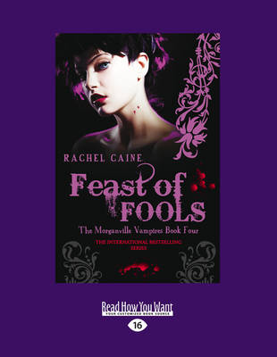 Feast of Fools: The Morgnaville Vampires Book 4 (Paperback)