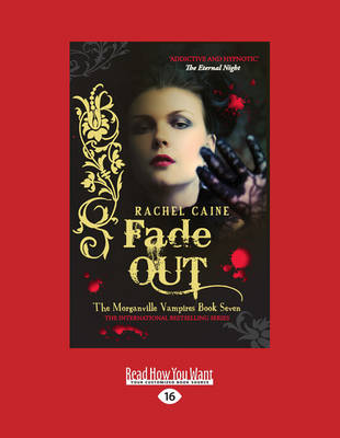 Fade Out: The Morgnaville Vampires Book 7 (Paperback)