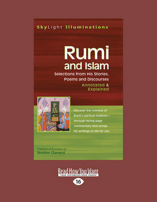 Rumi & Islam: Selections from His Stories, Poems and Discourses-Annotated & Explained (Paperback)