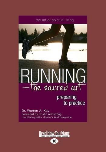 Running-The Sacred Art: Preparing to Practice (Paperback)
