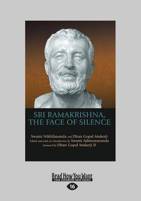 Sri Ramakrishna, the Face of Silence (Paperback)
