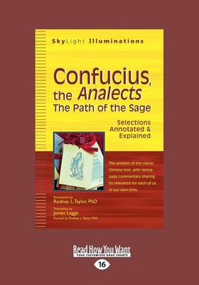 Confucius, the Analects: The Path of the Sage-Selections Annotated & Explained (Paperback)