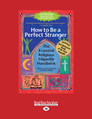 How to be a Perfect Stranger: The Essential Religious Etiquette Handbook (Paperback)