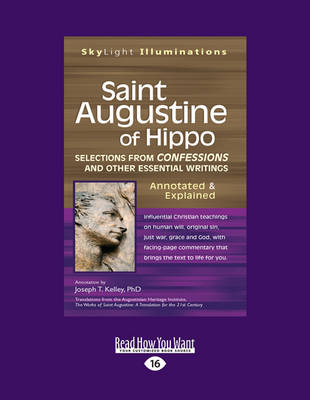 Saint Augustine of Hippo: Selections from Confessions and Other Essential Writings-Annotated & Explained (Paperback)