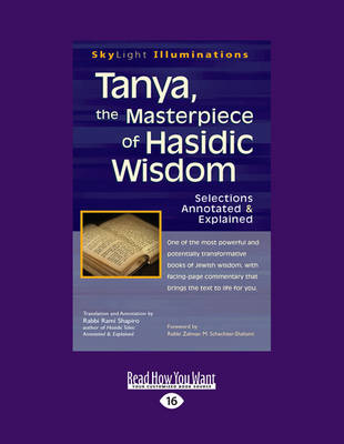 Tanya, the Masterpiece of Hasidic Wisdom: Selections Annotated & Explained (Paperback)