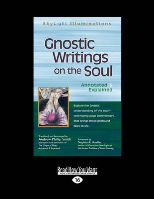 Gnostic Writings on the Soul: Annotated & Explained (Paperback)
