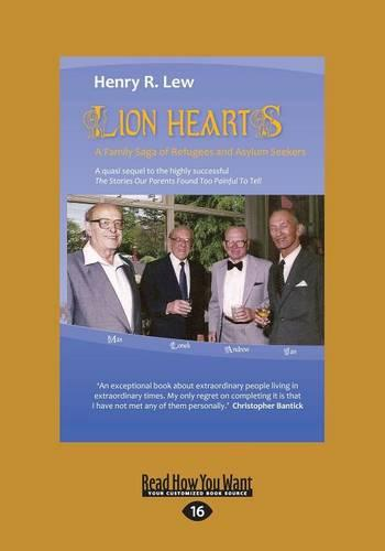Lion Hearts: A Family Saga of Refugees and Asylum Seekers (Paperback)