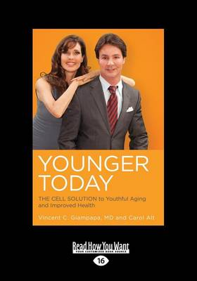 Younger Today: The Cell Solution to Youthful Aging and Improved Health (Paperback)