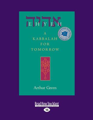 Ehyeh: A Kabbalah for Tomorrow (Paperback)