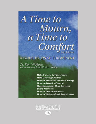 A Time to Mourn, a Time to Comfort: A Guide to Jewish Bereavement (2nd Edition) (Paperback)