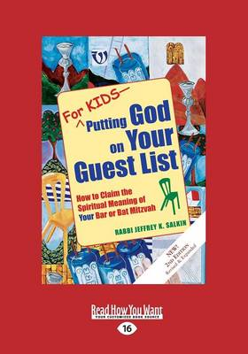 For Kids-Putting God on Your Guest List: How to Claim the Spiritual Meaning of Your Bar or Bat Mitzvah (Paperback)