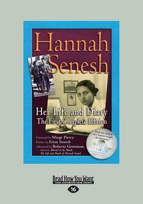 Hannah Senesh: Her Life and Diary, the First Complete Edition (Paperback)