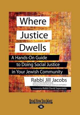 Where Justice Dwells: A Hands-on Guide to Doing Social Justice in Your Jewish Community (Paperback)