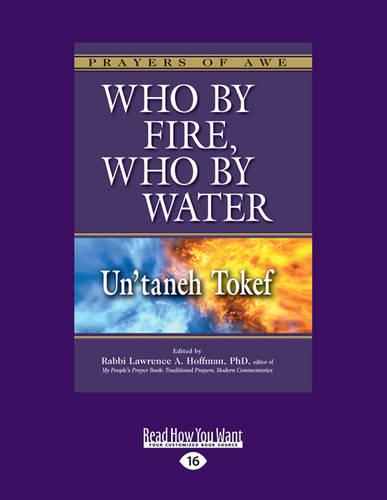 Who by Fire, Who by Water: Un'taneh Tokef (Paperback)