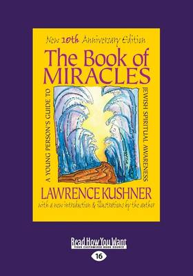 The Book of Miracles: A Young Person's Guide to Jewish Spiritual Awareness (Paperback)
